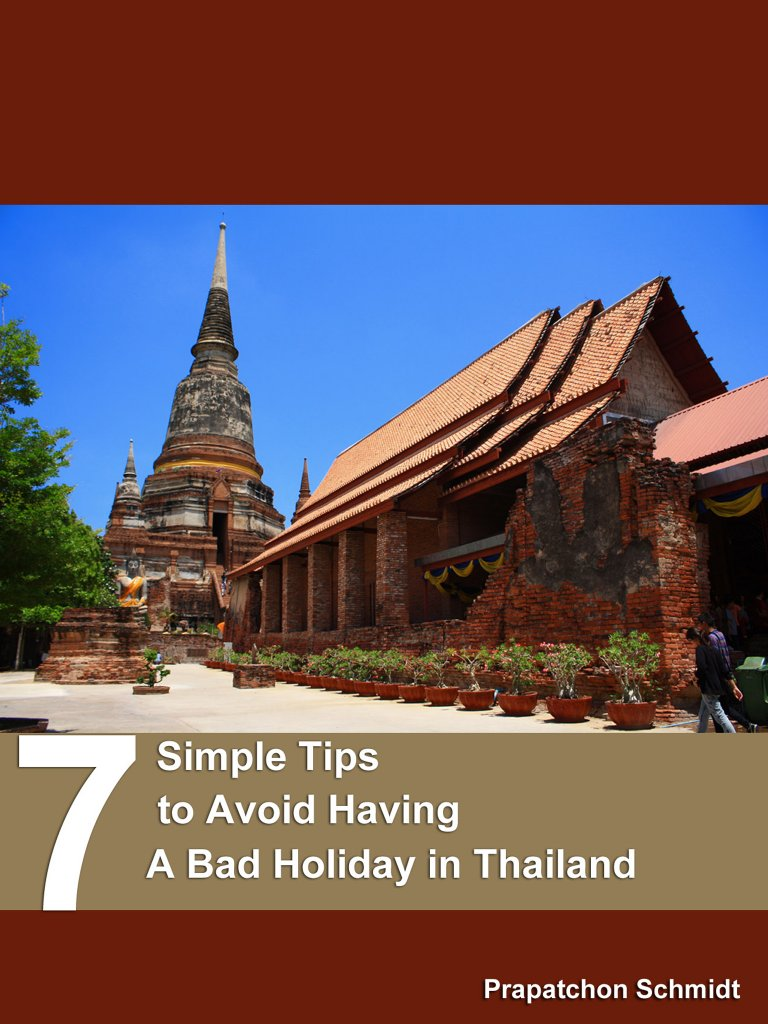 7 Simple Tips to Avoid Having A Bad Holiday in Thailand (ePub)