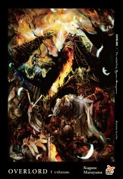 OVERLORD เล่ม 1 The undead king ราชันอมตะ