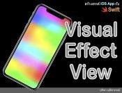 สร้างสรรค์ iOS App กับ Swift Visual Effect View